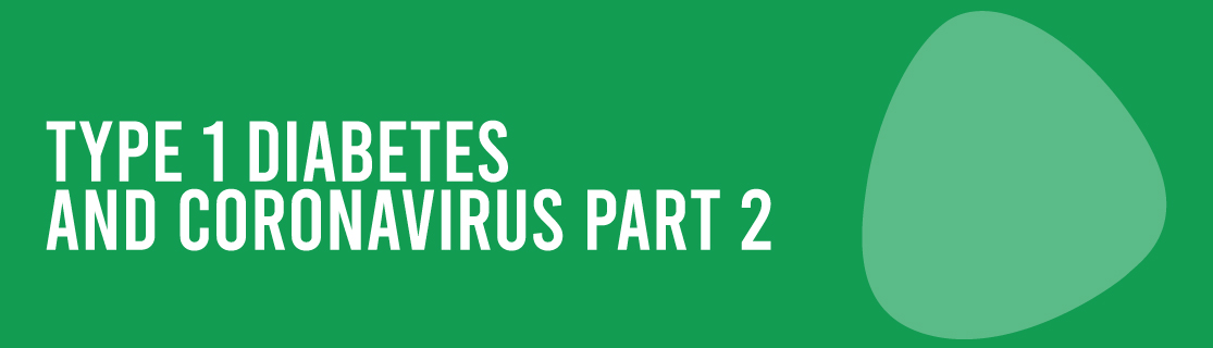 Type 1 Diabetes and Coronavirus