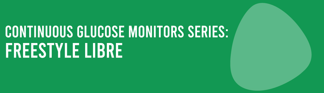 Freestyle Libre Continuous Glucose Monitor Series